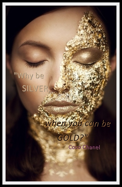 Why Be Silver When We Can Be Gold?