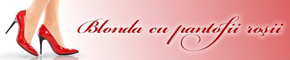 BlondaCuPantofiRosii.ro