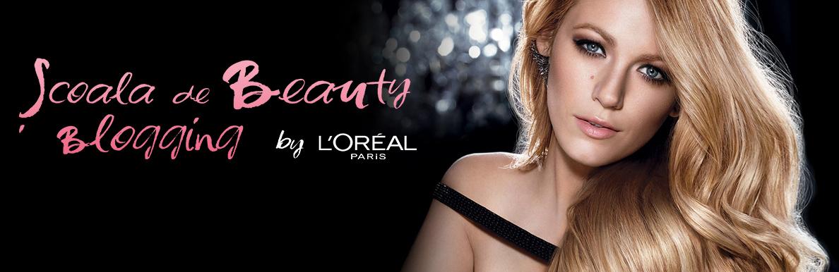 scoala de beauty blogging loreal paris